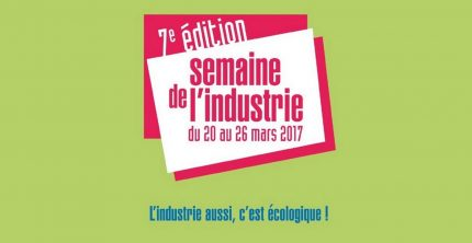 """Visuel """"Semaine de l'Industrie 2017 : L'industrie aussi, c'est écologique !"""""""